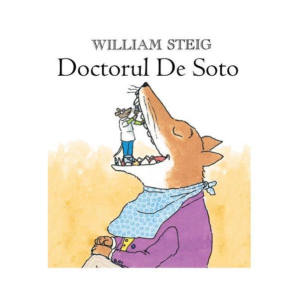 Doctorul De Soto &537;i so&539;ia lui alin&259; durerile de din&539;i ale animalelor mari sau mici Sunt atât de pricepu&539;i încât noroco&537;ii pacien&539;i care intr&259; pe mâna lor nu simt nici cea mai mic&259; durere O singur&259; regul&259; are Doctorul De Soto refuz&259; s&259; trateze animale ahtiate dup&259; roz&259;toare mici cu inim&259; mare – pentru c&259; el însu&537;i este un &537;oricel Numai c&259; într-o