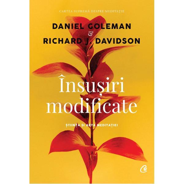 Cand func&539;ioneaza &537;i cand nu func&539;ioneaza meditatia Ajuta pe toata lumea Sunt beneficiile sale diferite in func&539;ie de exerci&539;iile facute Aceste intrebari dar &537;i altele de acela&537;i fel sunt cele care i-au determinat pe Daniel Goleman si Richard Davidson sa scrie cartea de fataVolumul prezinta calatoria spirituala si profesionala a celor doi autori precum si sfaturi practice atat pentru cei care vor sa inceapa sa mediteze cat si pentru cei care au incercat