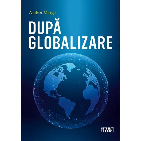 Dupa globalizare