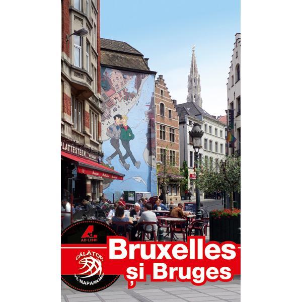 Seria de ghiduri turistice Calator pe mapamond este realizata în totalitate de echipa editurii Ad Libri Fotografi profesionisti si redactori cu experienta au gasit cea mai potrivita formula pentru un ghid turistic Bruxelles si Bruges complet