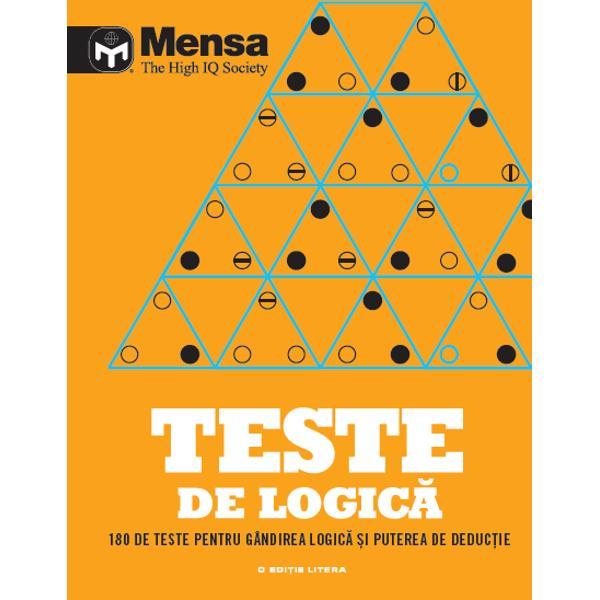 Cartea con&539;ine o serie de probleme de logic&259; pentru a-&539;i &238;mbun&259;t&259;&539;i g&226;ndirea logic&259; &537;i lateral&259; cu ajutorul unor puzzle-uri &537;i al unor problemeSunt incluse 180 de exerci&539;ii de la ghicitori &537;i enigme la probleme mai complexe de g&226;ndire lateral&259; &537;i modele numerice Exper&539;ii de la Mensa &238;&539;i pun la &238;ncercare toate abilit&259;&539;ile &238;n rezolvarea unor probleme &537;i totodat&259;