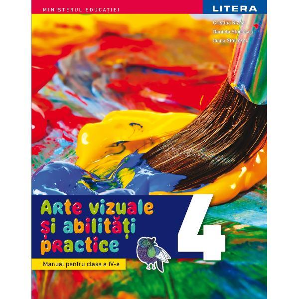Manual arte vizuale si abilitati practice clasa a IV-a