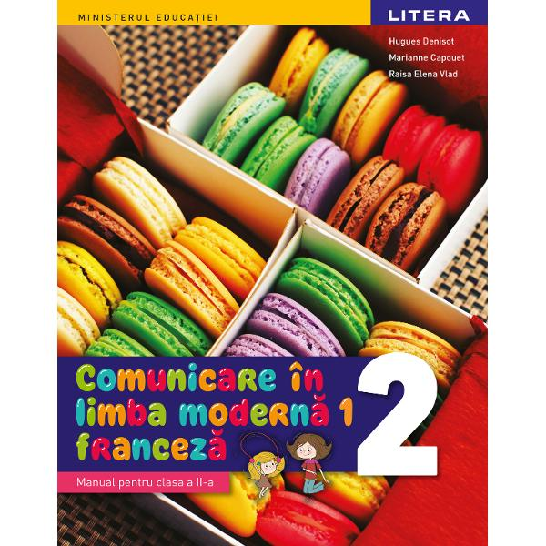 Manual comunicare in limba franceza L1 clasa a II a