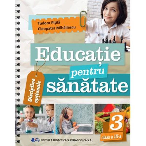 Educatie pentru sanatate clasa a III a