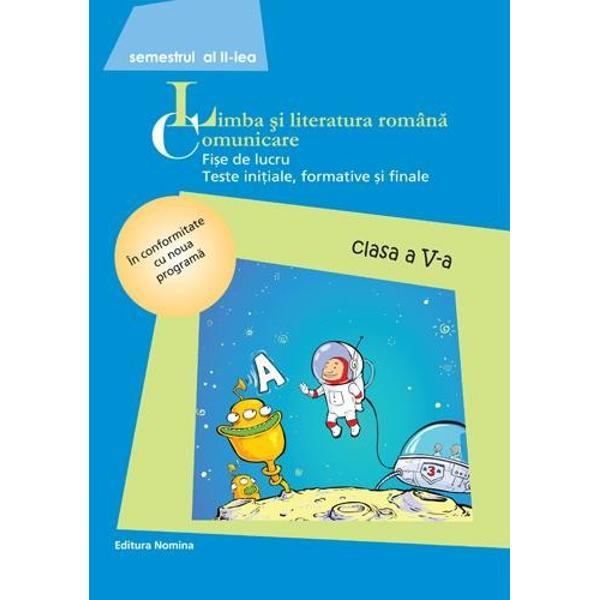 Limba romana - Fise de lucru clasa a V a semestrul II 2014