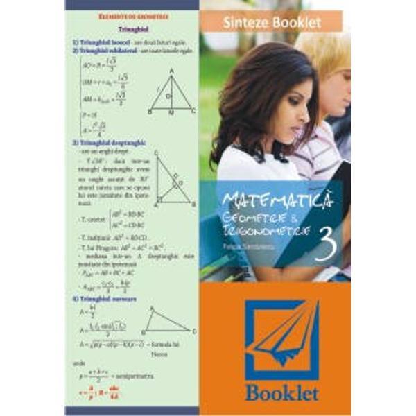 Matematica - sinteze de Geometrie si Trigonometrie este o plansa care se adreseaza elevilor de nivel liceal Notiunile teoretice sunt organizate ingenios evidentiate prin culori in asa fel incat sa le capteze atentia elevilor