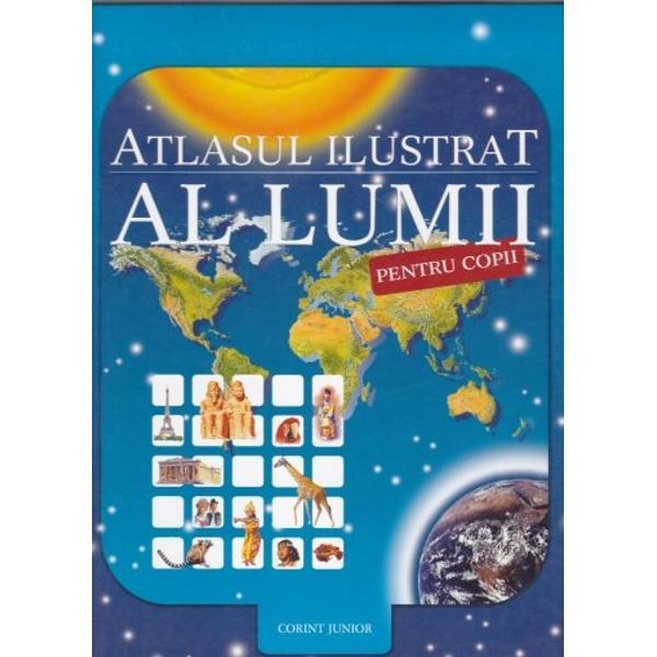 Atlasul ilustrat al lumii pentru copii 2013