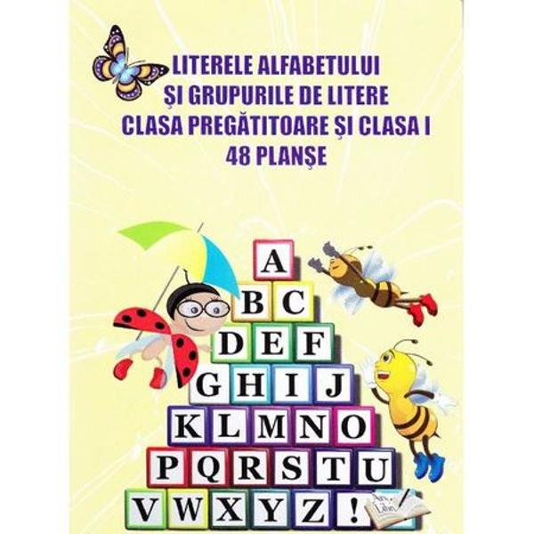 Planse litere grupa pregatitoare si clasa I