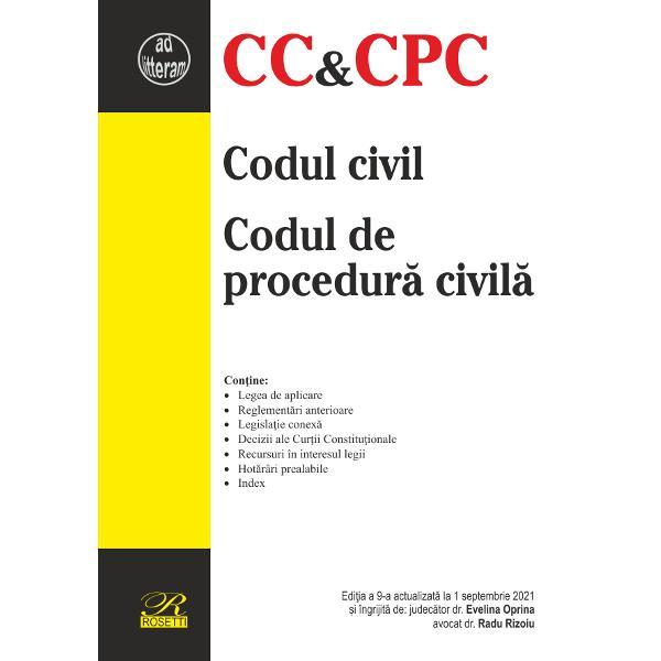 Codul civil Codul de procedura civila editia a IX a 1 septembrie 2021
