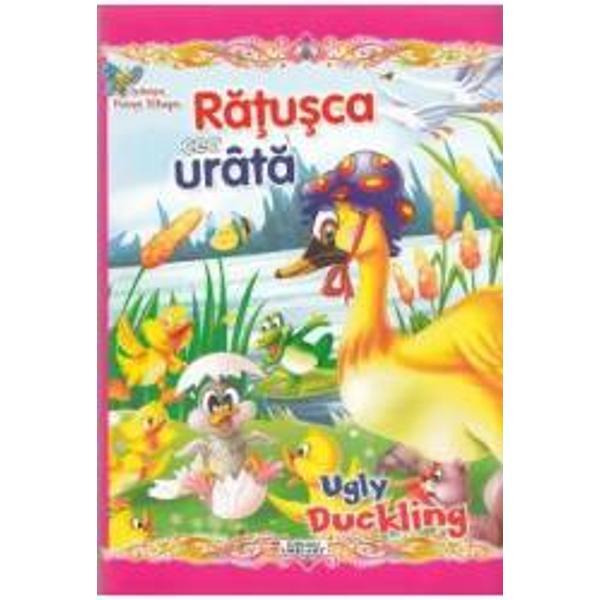 Colectia Povesti Bilingve este special conceputa pentru copiii care invata sa citeasca intr-o limba straina Textul este adaptat gradului de intelegere al micilor cititori propozitiile sunt scurte cuvintele – cunoscute iar dimensiunea caracterelor usureaza lectura Citind povestile cunoscute si indragite copiii isi imbogatesc vocabularul si isi exerseaza cunostintele de limba engleza cu ajutorul personajelor preferate Textul Ratusca cea urata Ugly