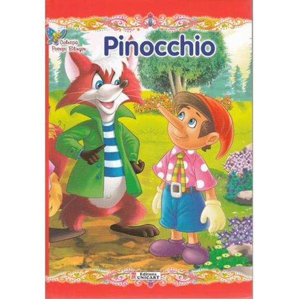 Colectia Povesti Bilingve este special conceputa pentru copiii care invata sa citeasca intr-o limba straina Textul este adaptat gradului de intelegere al micilor cititori propozitiile sunt scurte cuvintele – cunoscute iar dimensiunea caracterelor usureaza lecturaCitind povestile cunoscute si indragite copiii isi imbogatesc vocabularul si isi exerseaza cunostintele de limba engleza cu ajutorul personajelor preferateTextul Pinocchio este o repovestire dupa Carlo