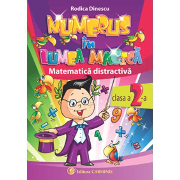 Calatorind prin Lumea Magica a matematicii alaturi de simpaticulpersonaj Numerus elevii se vor juca si vor invata sa utilizezecunostintele de matematica dobanditeFiind o invitatie inedita la studiu auxiliarul Numerus in Lumea Magicapentru clasa a II-a este elaborat in conformitate cu prevederilenoului Curriculum National si dispune de- abordarea integrata a temelor;- probleme variate prezentate intr-o maniera moderna si