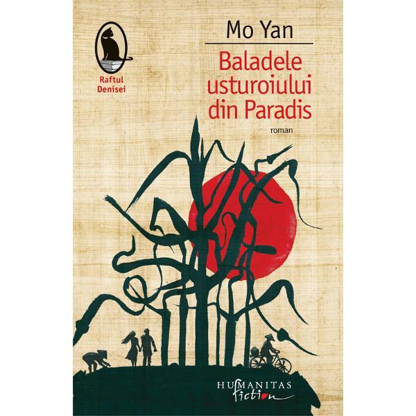 """Premiul Nobel pentru literatur&259; 2012""""Cu un realism halucinant Mo Yan îmbin&259; folclorul istoria &351;i contemporaneitatea"""" Motiva&355;ia juriului NobelPublicat pentru prima datã în 1988 &351;i revizuit în 2012 romanulBaladele usturoiului din Paradiseste inspirat de un eveniment real petrecut"""