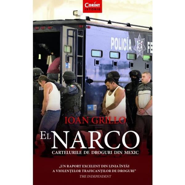 El Narco este o analiz&259; p&259;trunz&259;toare a comer&539;ului cu droguri care transform&259; oameni obi&537;nui&539;i în criminali în serie Cartelurile au devenit atât de puternice încât au ajuns o amenin&539;are la adresa guvernului mexican a c&259;rui lupt&259; împotriva drogurilor a degenerat în violen&539;e transformând regiuni întregi ale &539;&259;rii în adevarate zone de r&259;zboi Cartea lui Ioan