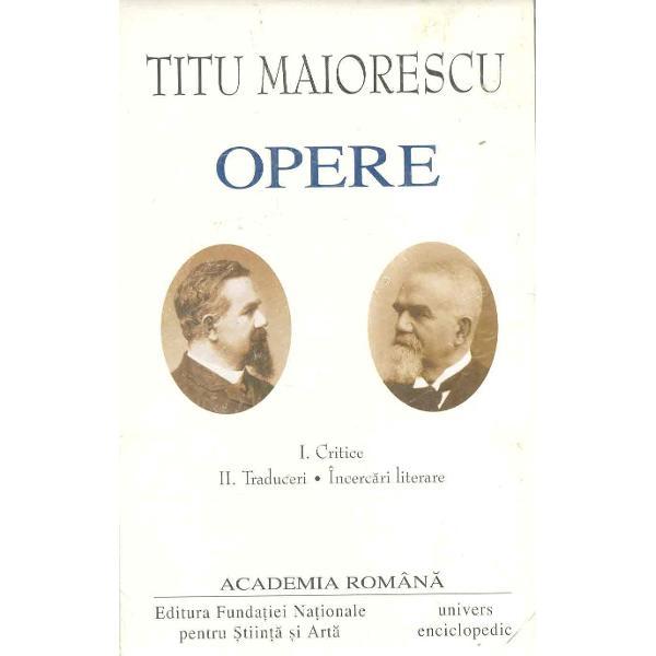 Opere - Titu Maiorescu volI-II