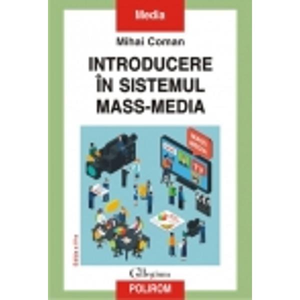 Mass-media a devenit un punct de referinta in lumea moderna in jurul ei gravitind toate celelalte segmente ale societatii economic politic cultural sau social Stiri de ultima