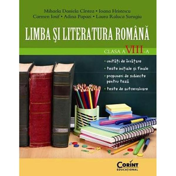 Limba si literatura romana clasa a VIII a - Cirstea