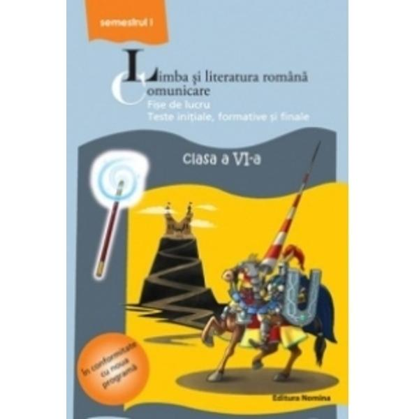 Limba romana Fise de lucru clasa a VI-a semI 2013-2014