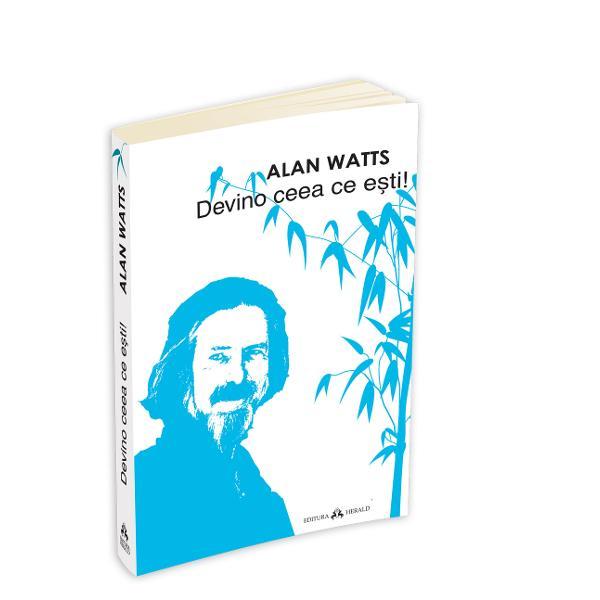 Asa cum sugereaza si titlulDevino ceea ce estireprezinta o colectie de scrieri ale lui Alan Watts care trateaza dilema celui ce se cauta pe sine cautare pe care adeseori o facem sacrificandu-ne capacitatea de a ne vedea viata exact asa cum este Dupa cum scrie Alan WattsSe spune ca cea mai inalta forma de intelepciune este detasarea in