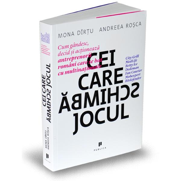 Cei care schimb&259; joculeste dup&259; &537;tiin&539;a noastr&259; prima carte care vorbe&537;te despre mecanismele &537;i procesele de decizie ale primei genera&539;ii de antreprenori români de dup&259; de&537;ertificarea comunist&259; Ve&539;i citi în aceast&259; carte – în ordinea vârstelor de pe tricou – despre Drago&537; Petrescu City Grill Caru' cu Bere;