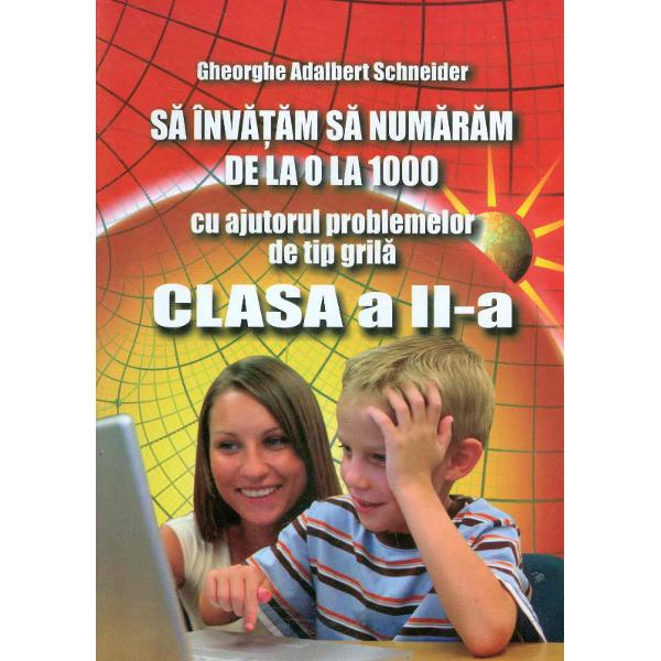 Sa invatam sa numaram cu ajutorul problemelor tip grila clasele III -IV