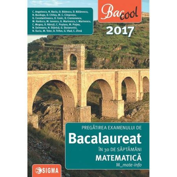 Pregatirea examenului de Bacalaureat in 30 de saptamani Matematica Mst-nat 2017
