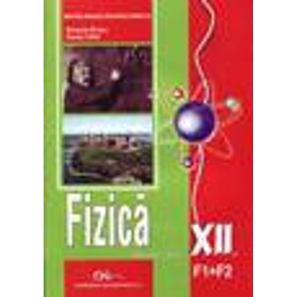 Fizica F1 F2 clasa a  XII-a