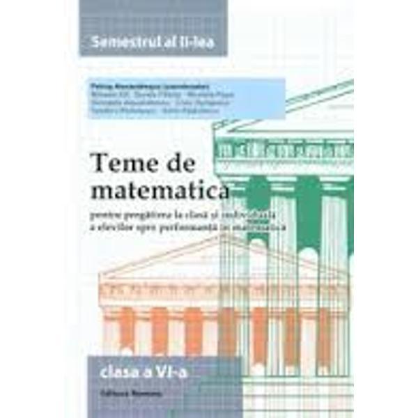 Teme de matematica clasa a VI a semestrul al II lea