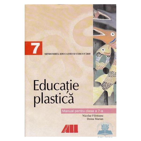 Manual de educatie plastica clasa a VII a editia 2017