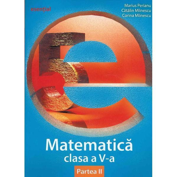 Esential matematica clasa a V a semestrul II