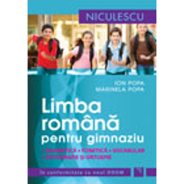 Limba romana pentru gimnaziu Gramatica fonetica vocabular ortografie si ortoepie