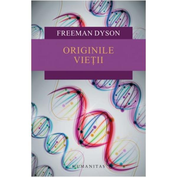 Cum a ap&259;rut via&355;a pe P&259;mânt Cine a fost primul sosit în istoria vie&355;ii  replicarea sau metabolismul În aceast&259; a doua edi&355;ie extensiv rev&259;zut&259; a c&259;r&355;ii sale Originile vie&355;iiFreeman Dyson examineaz&259; cele dou&259; teorii majore care încearc&259; s&259; explice felul cum compu&351;ii chimici ap&259;ru&355;i în natur&259;