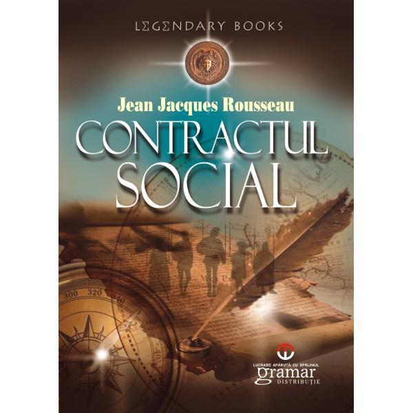 Contractul social - Jean Jacques Rousseau - Editura MondoroVREAU s&259; cercetez dac&259; în ordinea civil&259; poate exista vreo regul&259; de administrare sigur&259; &351;i legitim&259; luându-i pe oameni a&351;a cum sunt &351;i legile a&351;a cum ar putea fi În aceast&259; cercetare voi încerca necontenit s&259; îmbin ceea ce permite dreptul cu ceea ce este