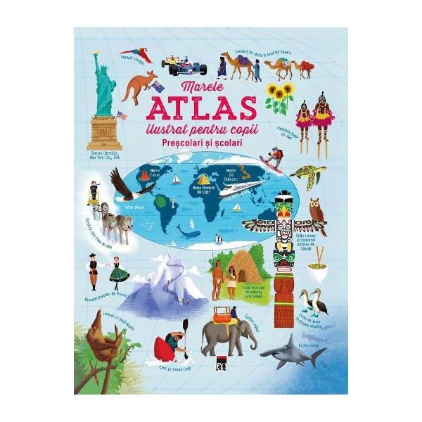 Marele atlas ilustrat pentru copii