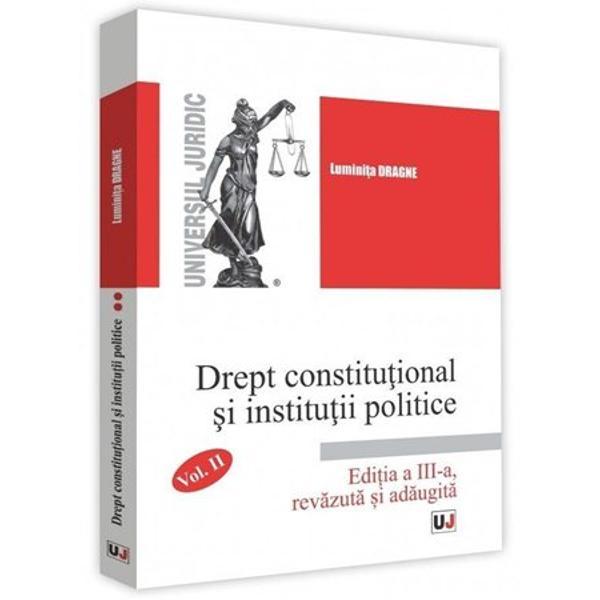Drept constitutional si institutii politice II editia a III a