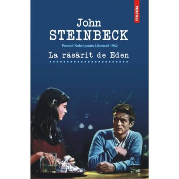 Scriu aceasta carte pentru baietii mei Le voi istorisi una dintre cele mai marete povesti poate cea mai mare dintre toate   o poveste despre bine si rau despre putere si nevolnicie despre iubire si ura despre frumusete si hidosenie este singura carte pe care am scris-o vreodata  John Steinbeck