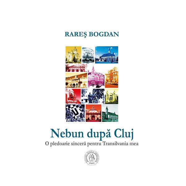"""""""Rare&537; Bogdan e un nebun dup&259; Cluj un împ&259;timit de Cluj un fan al Clujului &536;i e atât de conving&259;tor în ceea ce scrie sub puterea acestei st&259;ri c&259; dup&259; apari&355;ia c&259;r&355;ii exist&259; riscul ca mul&355;i cititori s&259; se mute la Cluj"""" Ion Cristoiu  Rare&351; Bogdan s-a n&259;scut pe 17 septembrie 1974 în Ocna Mure&537; A absolvit Liceul Teoretic """"Petru Maior"""""""
