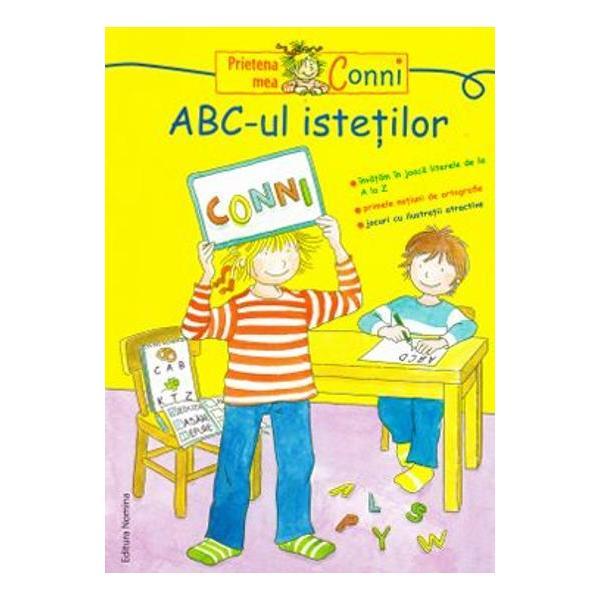 """Aceasta carte face parte din colectia """"Prietena mea Conni- Invatam in joaca literele de la A la Z- Primele notiuni de ortografie- Jocuri cu ilustratii atractive"""