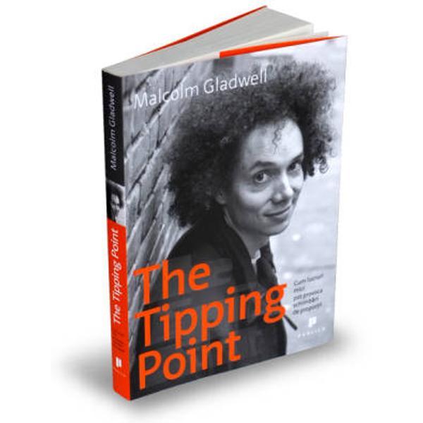 The Tipping Point ofera&131; o cale eficienta&131; spre a intelege tiparul invizibil pe baza ca&131;ruia se lanseaza&131; diverse comportamente contagioase De la lansarea tendintelor in moda&131; la fenomenul zvonurilor ideile produsele mesajele si comportamentele se ra&131;spandesc precum virusii afectand starea de bine a oamenilor institutiilor societa&131;tiiThe Tipping Point este biografia unei idei iar aceasta&131; idee este foarte simpla&131; Cea mai buna&131; cale de a