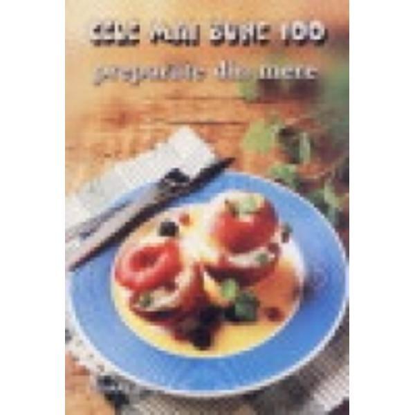 100 cele mai bune preparate din mere