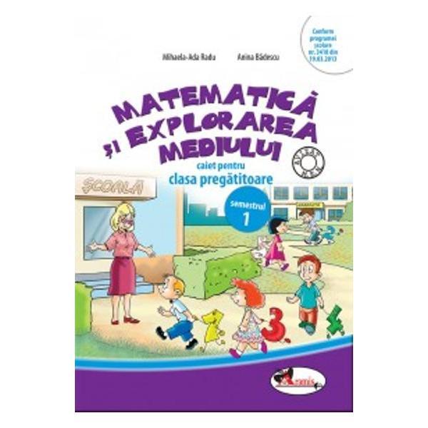 Matematica si explorarea mediului pentru clasa pragatitoare semestrul I