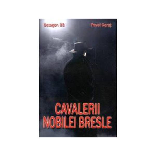 Cavalerii nobilei bresle - Pavel Corut