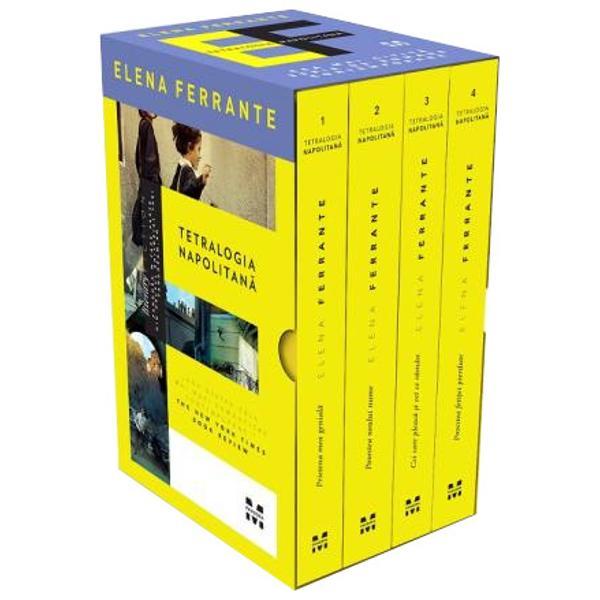 """CEA MAI CITIT&258; SERIE DE ROMANE CONTEMPORANE""""Oricine ar trebui s&259; citeasc&259; o carte semnat&259; de Elena FerranteThe Boston Globe""""Una dintre cele mai mari romanciere contemporaneThe New York Times Book Review""""RomaneleTetralogiei Napolitanesunt construite pe mai multe planuri iar Ferrante îmbin&259; perfect felul de a povesti cu efectele stilistice cu totul"""