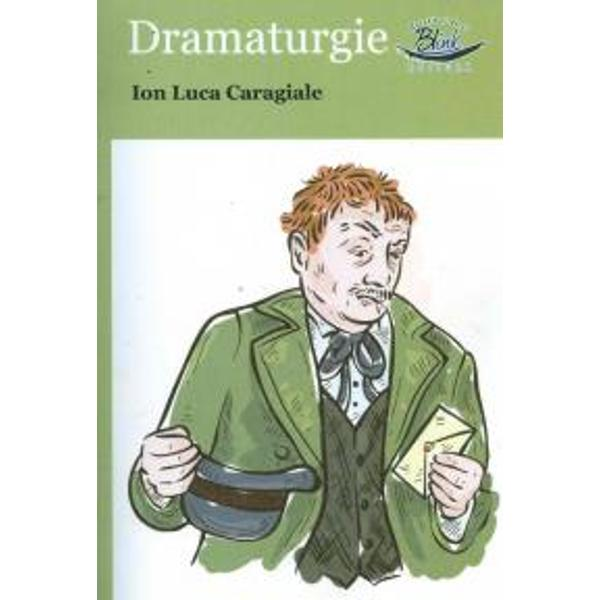 Dramaturgie Ion Luca Caragiale