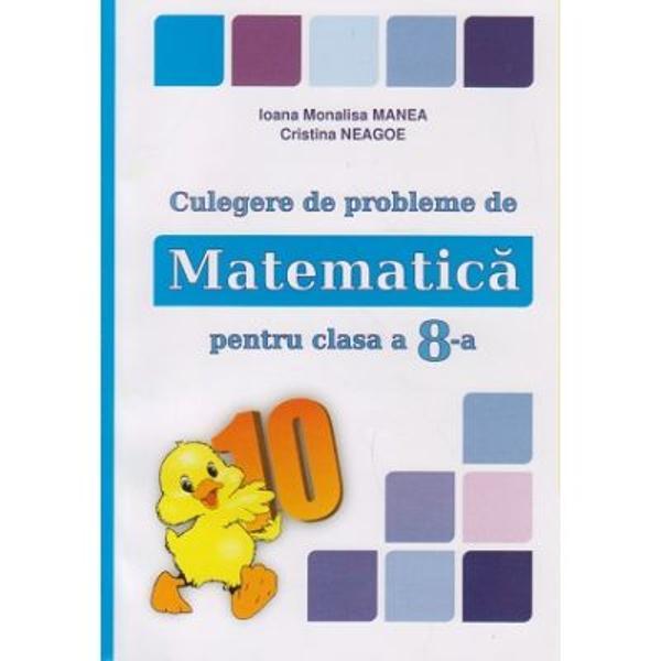 Culegere de probleme de matematica pentru clasa a VIII a Puisor editia 2017