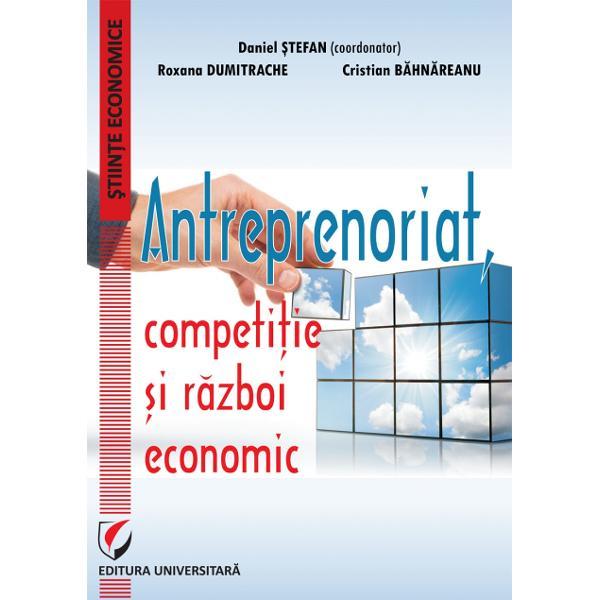 Antreprenoriat Competitie si razboi economic