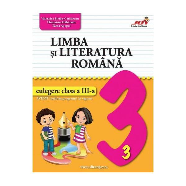 Limba si literatura romana culegere pentru clasa a III a