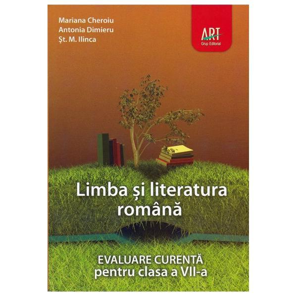 Limba si literatura romana Evaluare curenta pentru clasa a VII a preparator