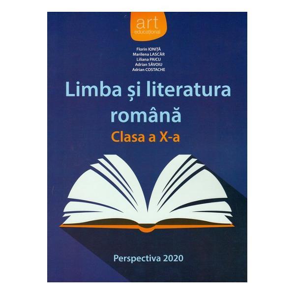 Limba si literatura romana pentru clasa a X a Perspectiva 2020