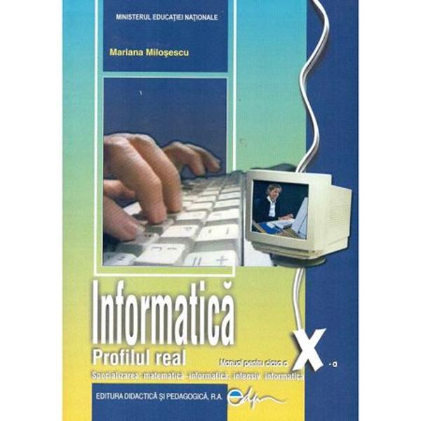 Manual de informatica clasa a X a profilul real intensiv editia 2017